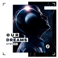 Steven - Our Dreams
