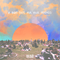 Keys N Krates - A Beat Tape for Your Friends