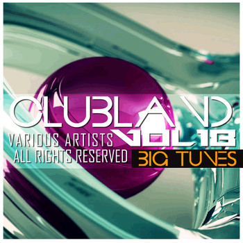 Various Artists - Clubland, Vol. 18