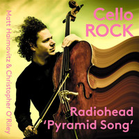 Matt Haimovitz / Christopher O'Riley - Pyramid Song (Arr. C. O'Riley for Cello & Piano)