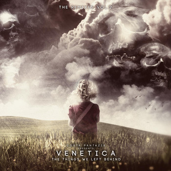 Costa Pantazis Presents. Venetica - The Things We Left Behind - The Remixes EP2