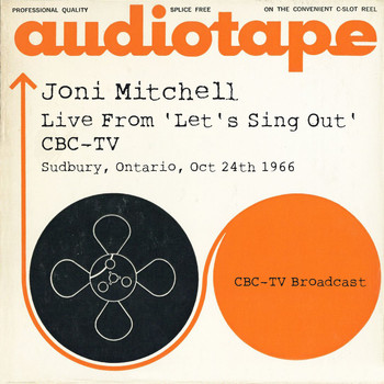 Joni Mitchell - Live From 'Let's Sing Out' CBC-TV, Sudbury, Ontario, Oct 24th 1966 CBC-TV Broadcast (Live)