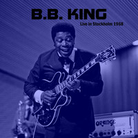 B.B. King - Live in Stockholm 1968 (Live)