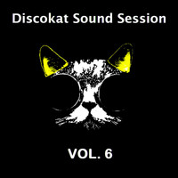 Various Artists - Discokat Sound Session Vol. 6