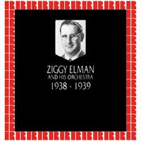 Ziggy Elman - In Chronology - 1938-1939