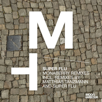 Super Flu - Monaberry Remixes