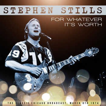 Stephen Stills - For Whatever It's Worth (Live 1974)