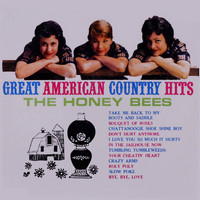 The Honey Bees - Great American Country Hits