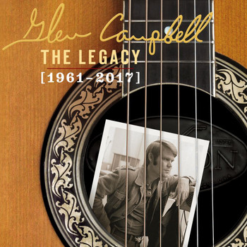 Glen Campbell - The Legacy (1961-2017)