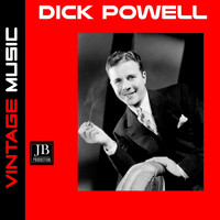 Dick Powell - With Plent of Money and You