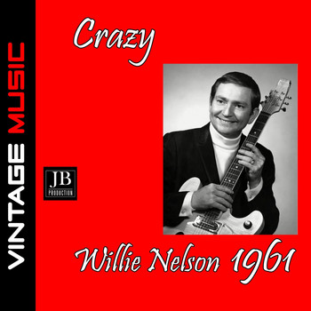Willie Nelson - Crazy (1961)