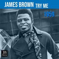 James Brown - Try Me (1959)