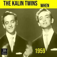 The Kalin Twins - When