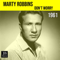 Marty Robbins - Don't Worry (1961)