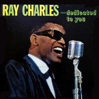 Ray Charles - ...Dedicated To You