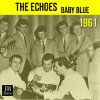 The Echoes - Baby Blue (1961)