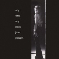 Janet Jackson - Any Time, Any Place (Remixes)