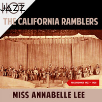 The California Ramblers - Miss Annabelle Lee (Recordings 1927 - 1928)