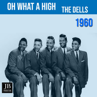 The Dells - Oh What A Night (1960)