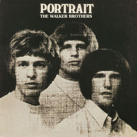 The Walker Brothers - Portrait (Deluxe Edition)