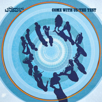 The Chemical Brothers - Come With Us / The Test