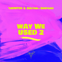Showtek - Way We Used 2