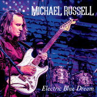 Michael Russell - Electric Blue Dream