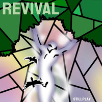 Stillplay - Revival