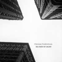 Christian Frederickson - Islands of Light