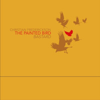 Christian Frederickson - The Painted Bird | Bastard