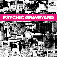 Psychic Graveyard - The Next World