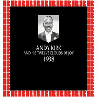 Andy Kirk - In Chronology - 1938