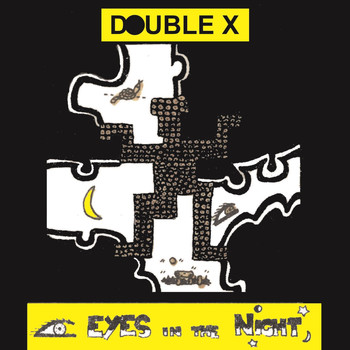 Double X - Eyes in the Night