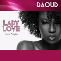 Daoud - Lady Love (Femme Actuelle) [Double L Riddim]