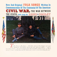 Reno & Smiley - Folk Songs Of The Civil War