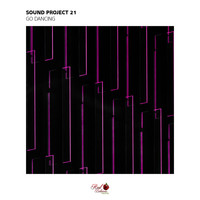 Sound Project 21 - Go Dancing