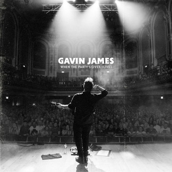 Gavin James - When The Party's Over (Live)