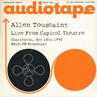 Allen Toussaint - Live From Capitol Theatre, Charleston, Nov 18th 1990 WBLR-FM Broadcast (Remastered)