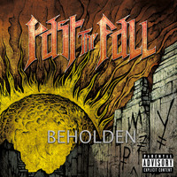 Past the Fall - Beholden (Explicit)