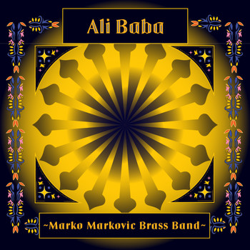 Marko Markovic Brass Band - Ali Baba