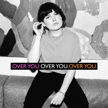 Lily Moore - Over You (Explicit)