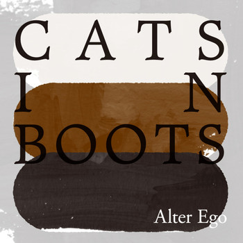 Alter Ego - Cats in Boots