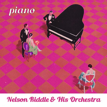 Nelson Riddle & His Orchestra - Piano