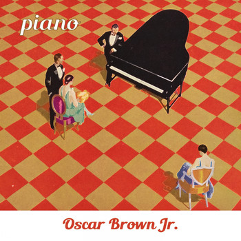 Oscar Brown Jr. - Piano