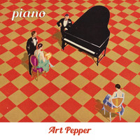 Art Pepper - Piano