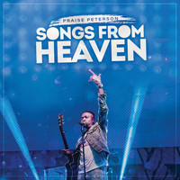 Songs from Heaven Live (2018) | Praise Peterson | MP3 Downloads