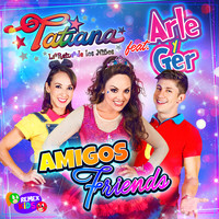 Tatiana - Amigos Friends