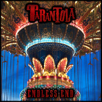 Tarantola - Endless End