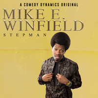 Mike E. Winfield - StepMan (Explicit)