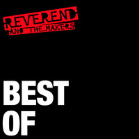 Reverend And The Makers - Te Quiero Pero